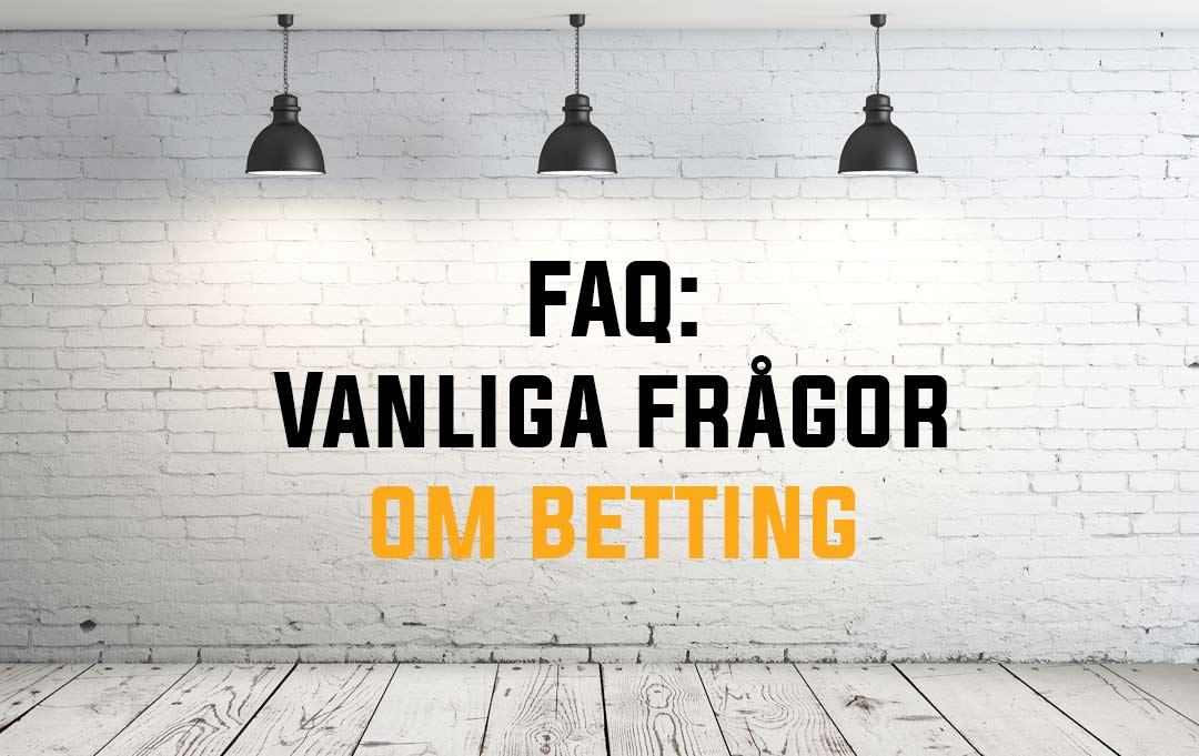 Spelskola FAQ - Vanliga frågor om sport betting samt ordlista